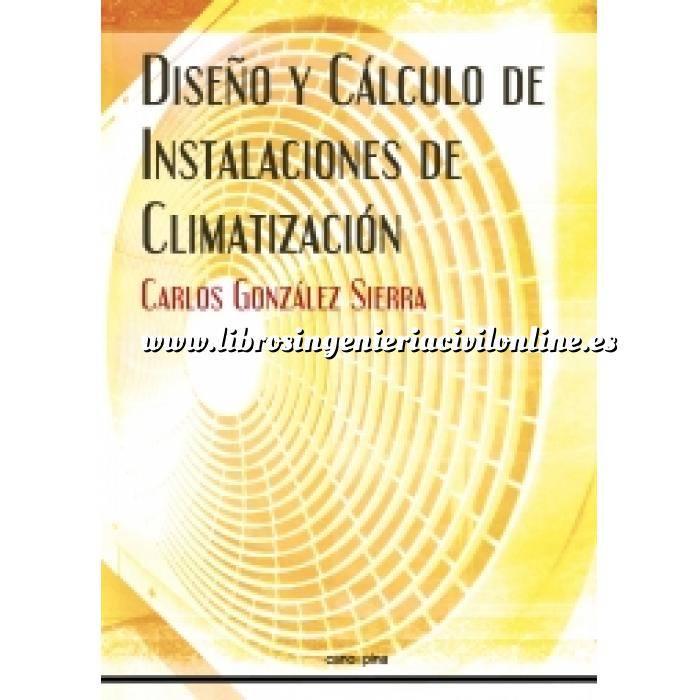 Imagen Climatización, calefacción, refrigeración y aire Diseño y cálculo de instalaciones de climatización