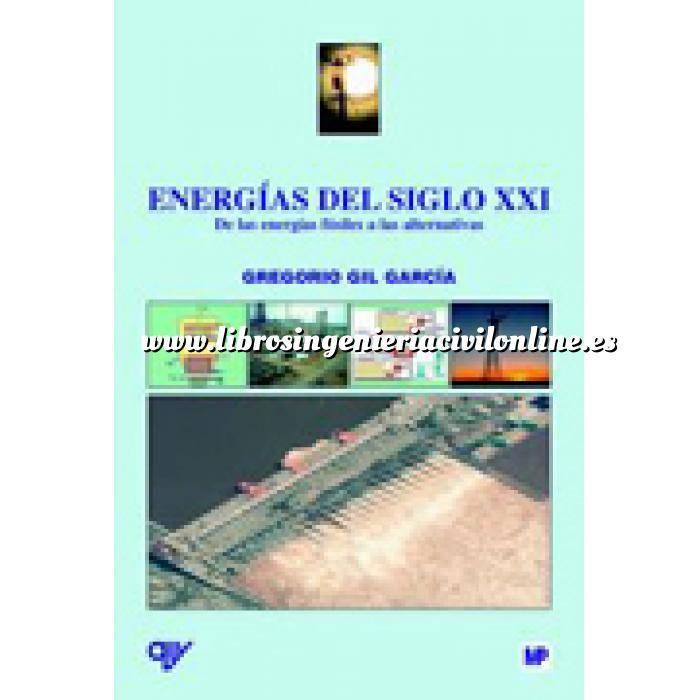Imagen Energía eólica Energías del siglo XXI De las energías fósiles a las alternativas