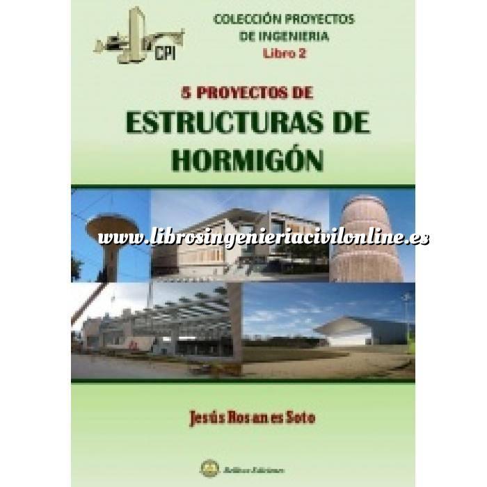 Imagen Estructuras de hormigón 5 Proyectos de Estructuras de Hormigón
