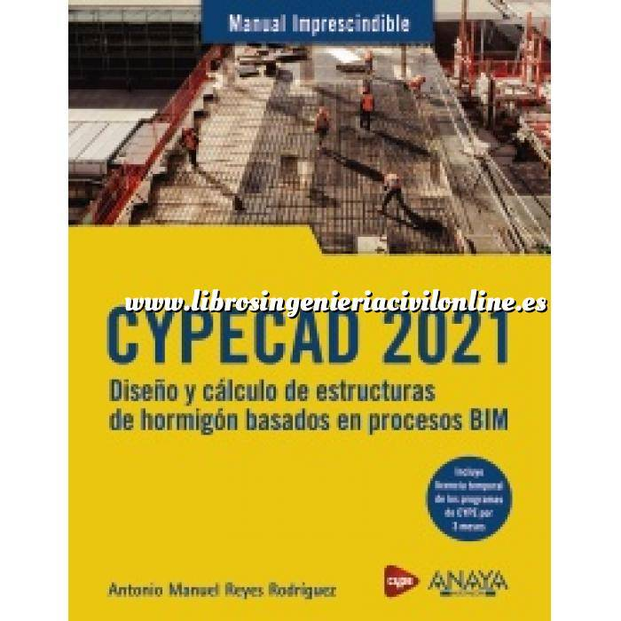 Imagen Estructuras de hormigón CYPECAD 2021. Diseño y cálculo de estructuras de hormigón basados en procesos BIM