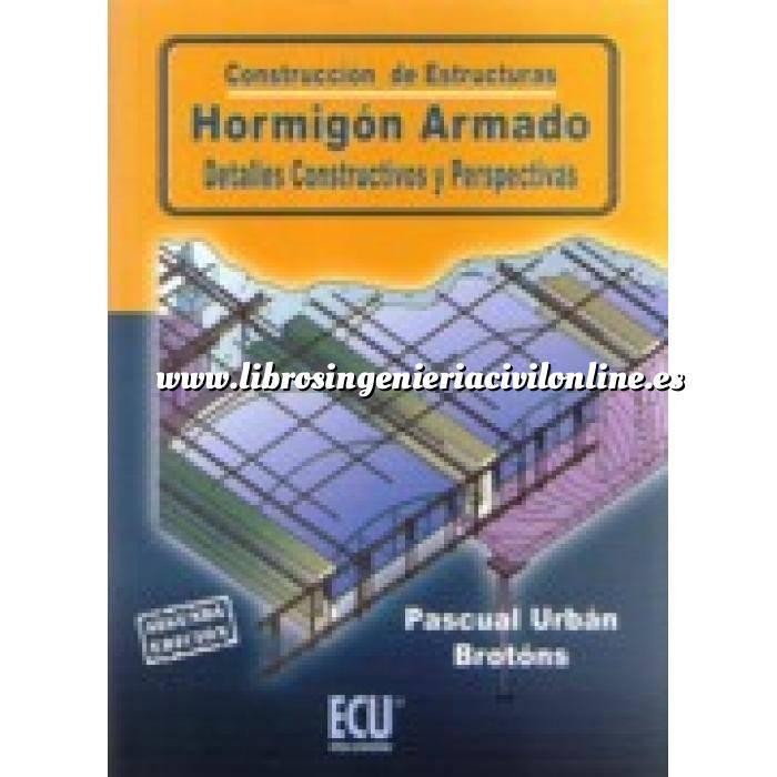 Imagen Estructuras de hormigón Construcción de estructuras. Hormigón armado. Detalles constructivos y perspectivas