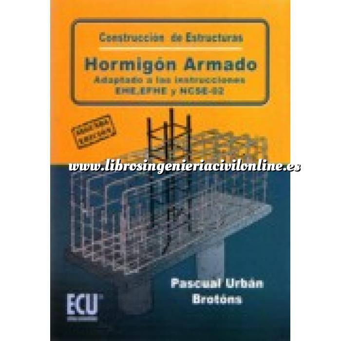 Imagen Estructuras de hormigón Construcción de estructuras de hormigón armado adaptado a las instrucciones EHE, EFHE, NCSE y CTE