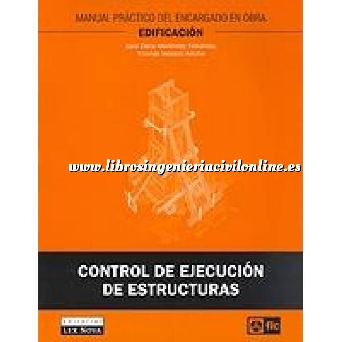 Imagen Estructuras de hormigón Control de ejecución de estructuras.Manual práctico del encargado de obras