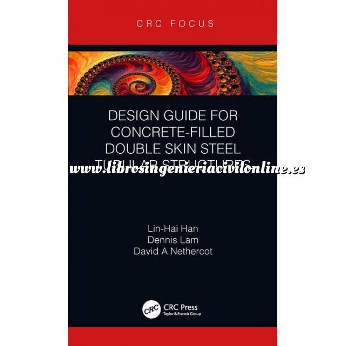 Imagen Estructuras de hormigón Design Guide for Concrete-filled Double Skin Steel Tubular Structures