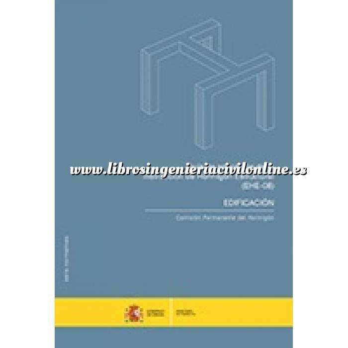 Imagen Estructuras de hormigón Guía de aplicación de la Instrucción de Hormigón Estructural. (EHE-08) EDIFICACIÓN.
