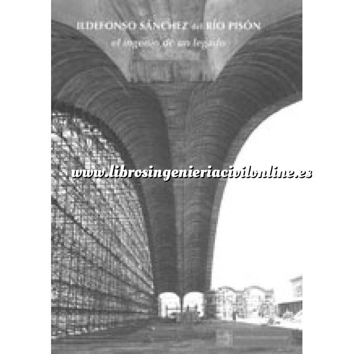 Imagen Estructuras de hormigón Ildefonso Sánchez del Río Pisón. El ingenio de un legado