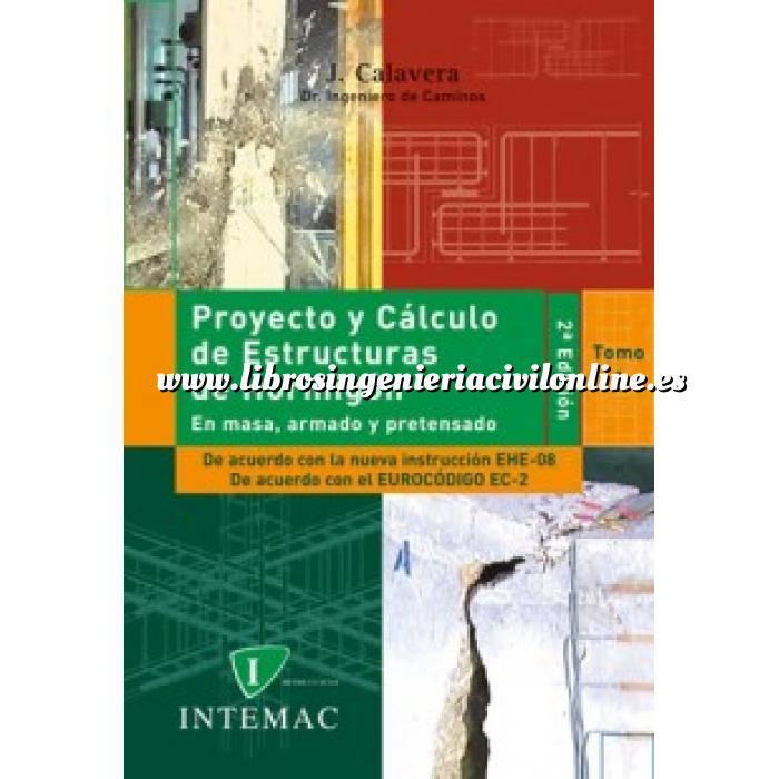 Imagen Estructuras de hormigón Proyecto y cálculo de estructuras de hormigón.(En masa, armado y pretensado) 2 volumenes