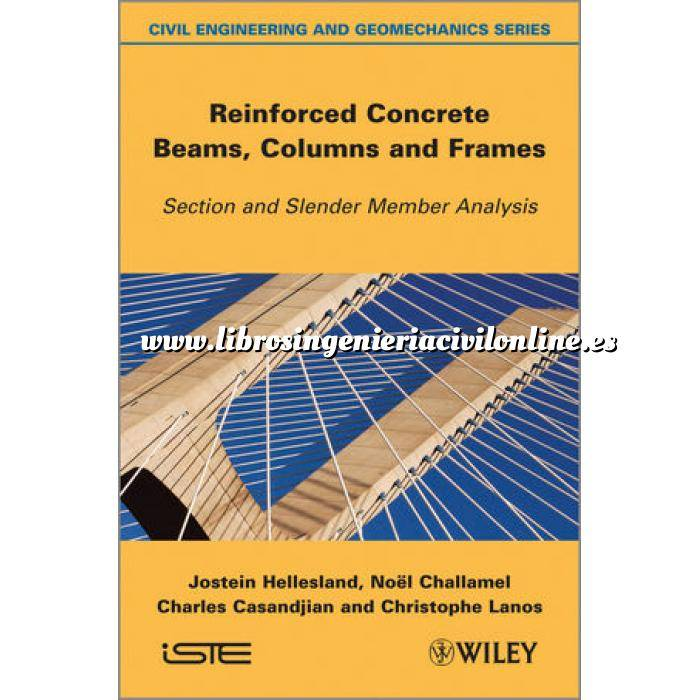 Imagen Estructuras de hormigón Reinforced Concrete Beams, Columns and Frames: Section and Slender Member Analysis