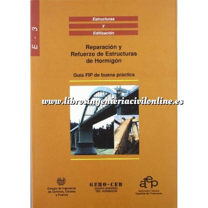 Imagen Estructuras de hormigón Reparación y refuerzo de estructuras de hormigón. Guía FIP de buena práctica