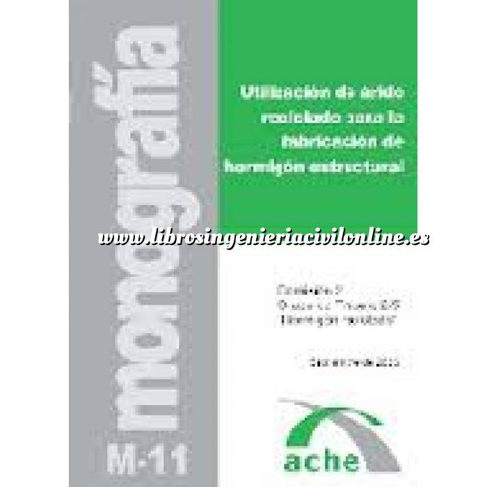 Imagen Estructuras de hormigón Utilización de árido reciclado para la fabricación de hormigón estructural