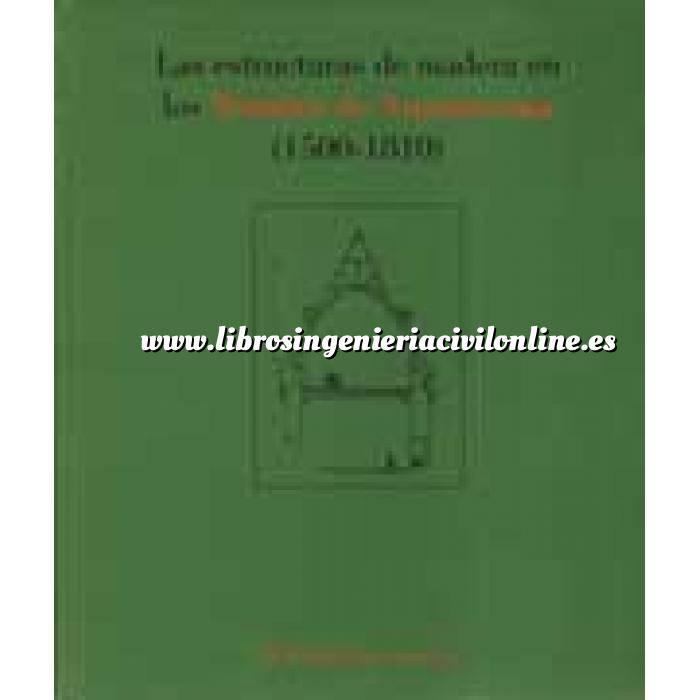 Imagen Estructuras de madera Las estructuras de madera en los Tratados de Arquitectura (1500-1810)