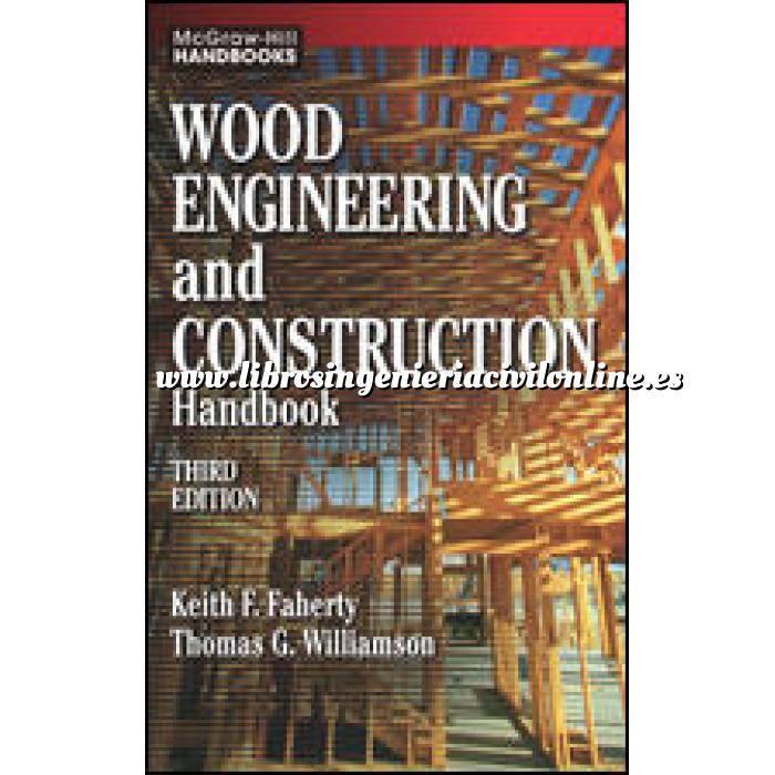 Imagen Estructuras de madera Wood engineering and construction handbook
