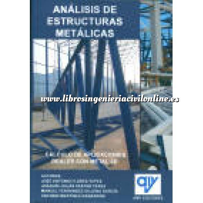 Imagen Estructuras metálicas Análisis de estructuras metálicas.cálculo de aplicaciones reales con metal 3D