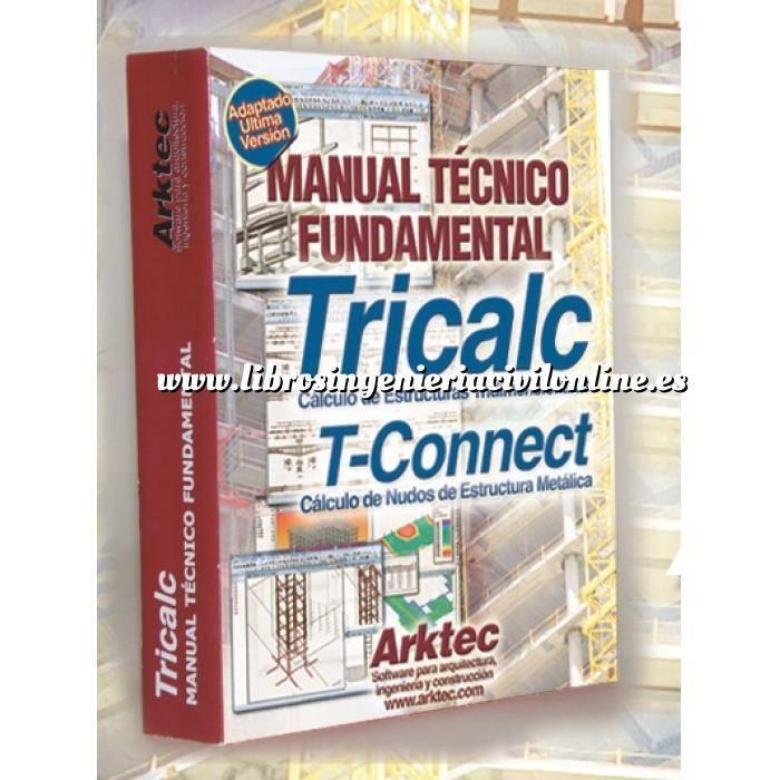 Imagen Estructuras metálicas Manual técnico fundamental Tricalc. Cálculo de estructuras tridimensionales. calculo de nudos de estructura metalica