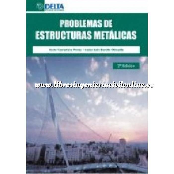 Imagen Estructuras metálicas Problemas de estructuras metálicas