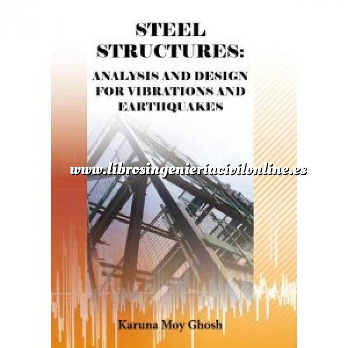 Imagen Estructuras metálicas Steel structures: Analysis and design for vibrations and earthquakes