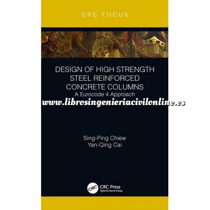 Imagen Estructuras mixtas Design of High Strength Steel Reinforced Concrete Columns: A Eurocode 4 Approach