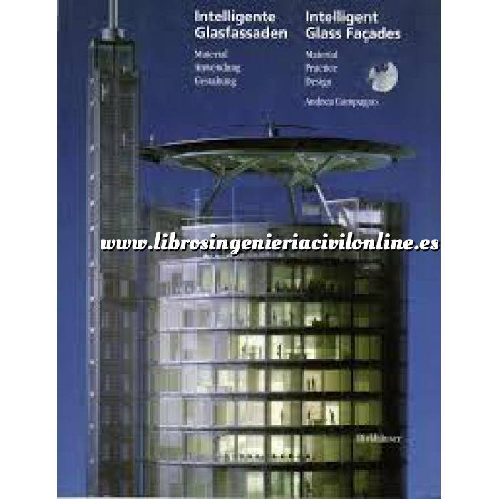 Imagen Fachadas y cubiertas Intelligent Glass Facades: Material, Practice, Design