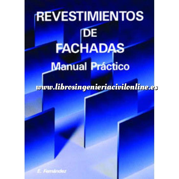 Imagen Fachadas y cubiertas Revestimientos de Fachadas.Manual práctico