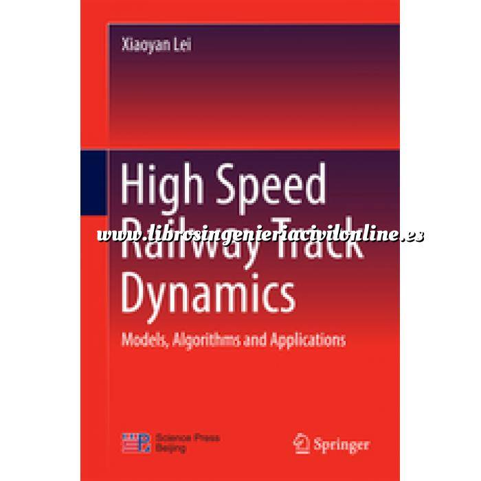 Imagen Ferrocarriles High Speed Railway Track Dynamics. Models, Algorithms and Applications