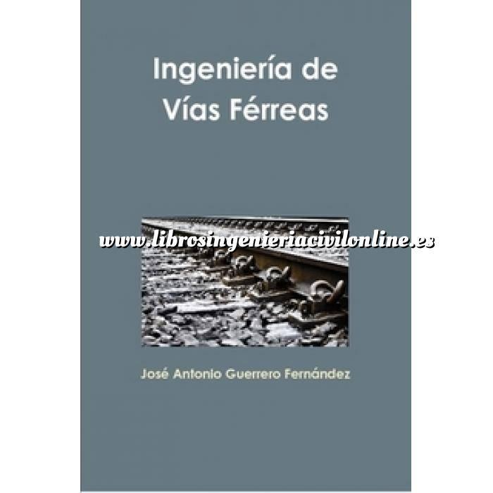 Imagen Ferrocarriles Ingeniería de Vías Férreas
