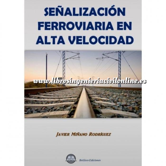 Imagen Ferrocarriles Señalización ferrroviaria en alta velocidad