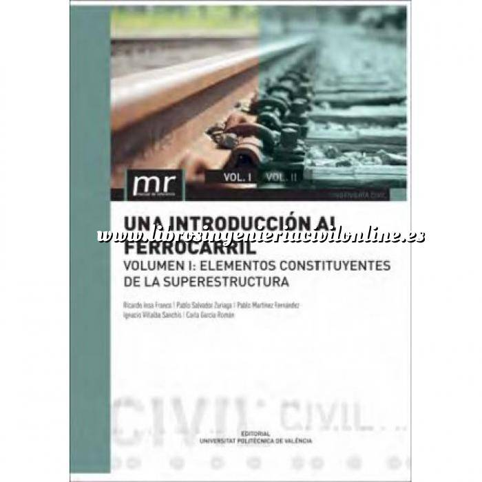 Imagen Ferrocarriles Una introducción al ferrocarril. Volumen II Elementos Constituyentes de la infraestructura
