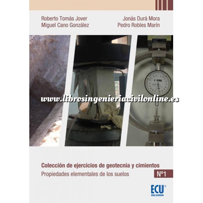 Imagen Geotecnia  Colección de ejercicios de geotecnia y cimientos. Cuaderno nº1 Propiedades elementales de los suelos.