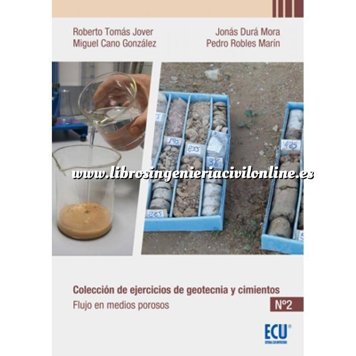 Imagen Geotecnia  Colección de ejercicios de geotecnia y cimientos. Cuaderno nº 2 Flujo en medios porosos