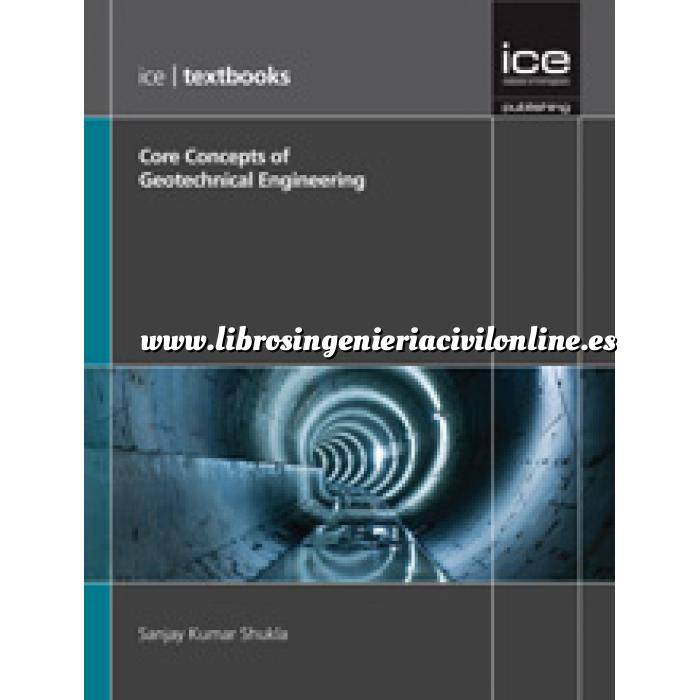 Imagen Geotecnia  Core Concepts of Geotechnical Engineering