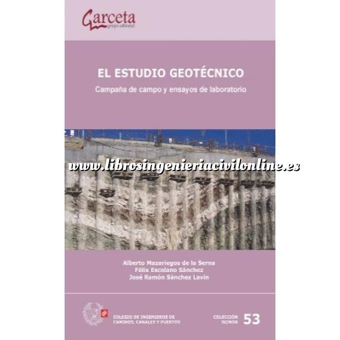 Imagen Geotecnia  El estudio geotécnico. Campaña de campo y ensayos de laboratorio