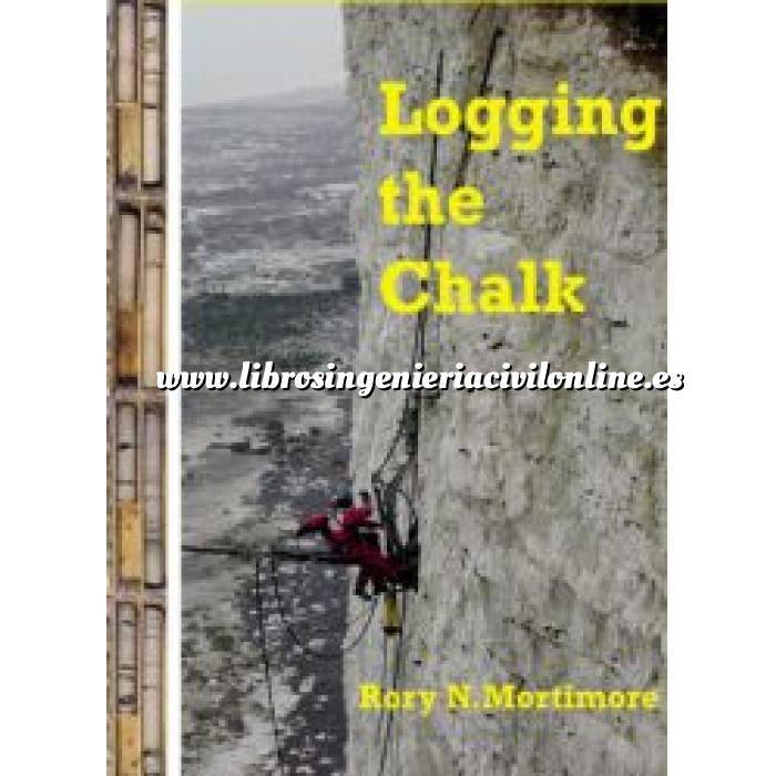 Imagen Geotecnia  Logging the Chalk