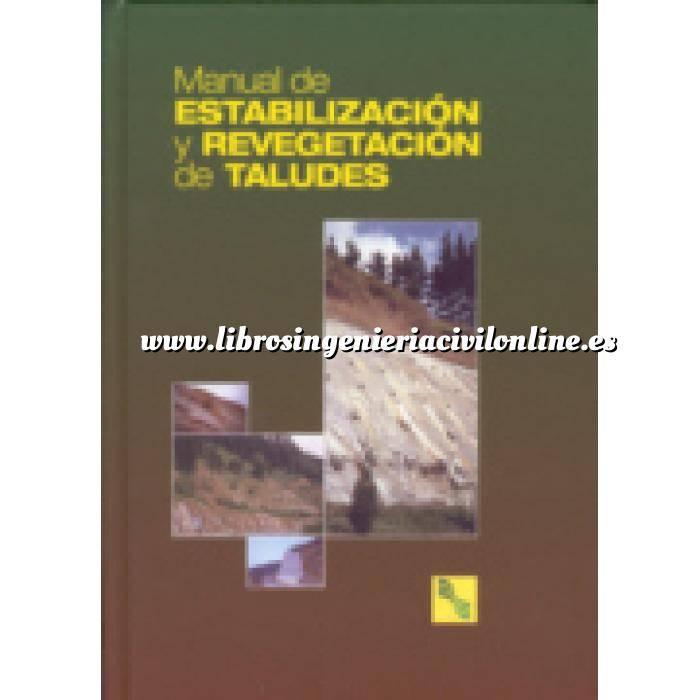 Imagen Geotecnia  Manual de estabilización y revegetación de taludes