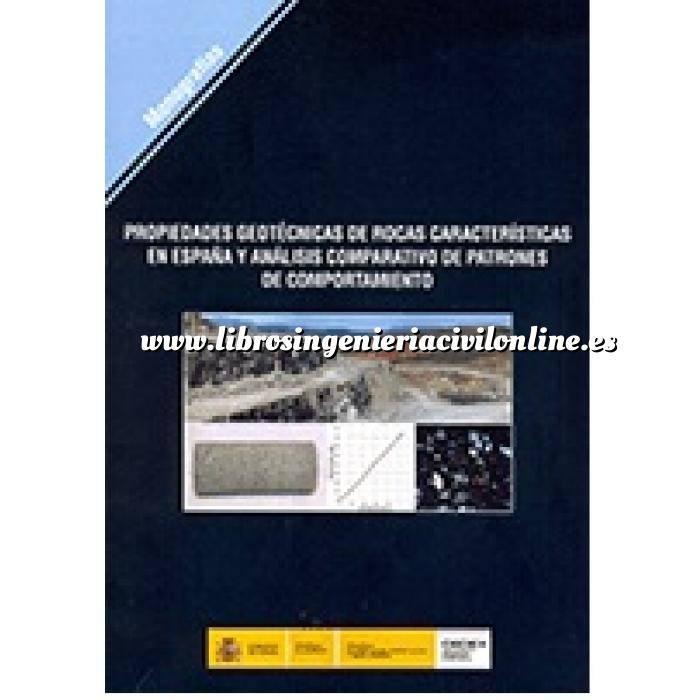 Imagen Geotecnia  Propiedades geotécnicas de rocas características en España y análisis comparativo de patrones de comportamiento.