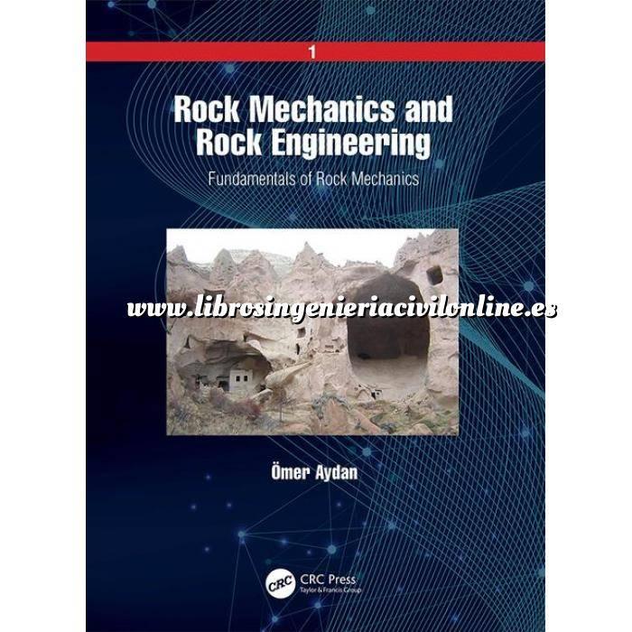 Imagen Geotecnia  Rock Mechanics and Rock Engineering: Volume 1: Fundamentals of Rock Mechanics