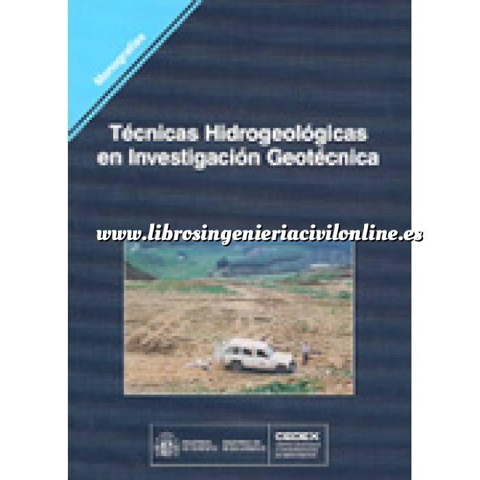 Imagen Geotecnia  Técnicas hidrogeológicas en investigación geotécnica
