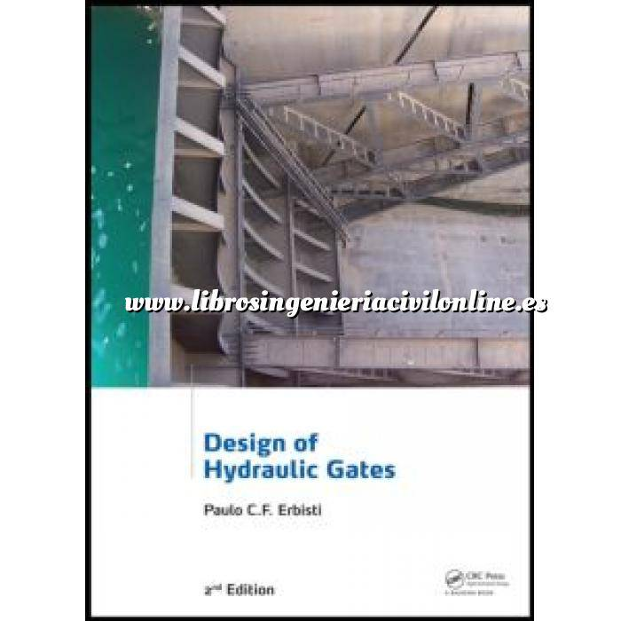 Imagen Hidráulica Design of Hydraulic Gates