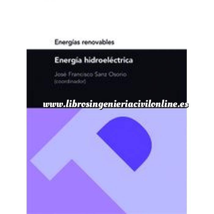 Imagen Hidráulica Energía hidroeléctrica (Serie Energías renovables)