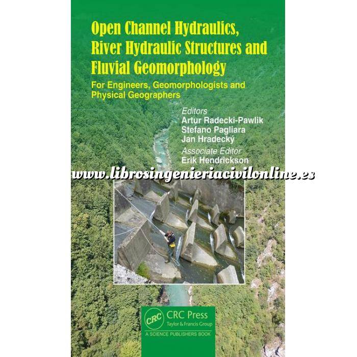 Imagen Hidráulica Open Channel Hydraulics,River Hydraulic Structures and Fluvial Geomorphology: For Engineers, Geomorphologist