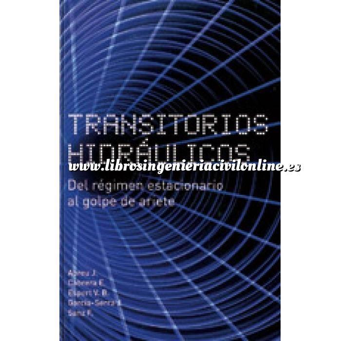 Imagen Hidráulica Transitorios hidráulicos. Del régimen estacionario al golpe de ariete