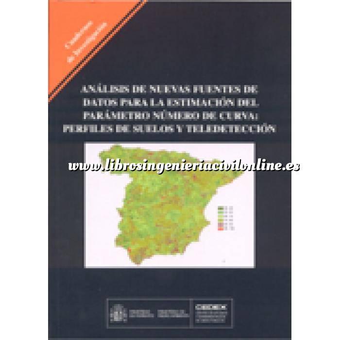 Imagen Hidrología Análisis de nuevas fuentes de datos para la estimación del parámetro número de curva: perfiles de suelos y teledetección