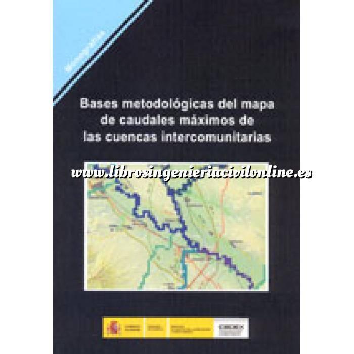 Imagen Hidrología Bases metodológicas del mapa de caudales máximos de las cuencas intercomunitarias (contiene cd-rom).