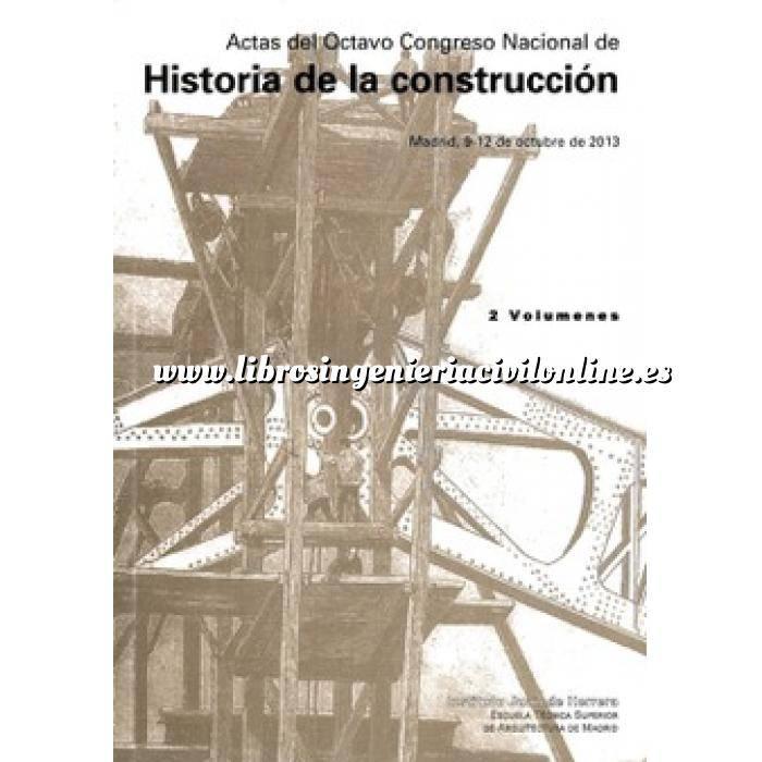 Imagen Historia de la construcción Actas VIII Congreso Nacional Historia construcción (2 vols.)