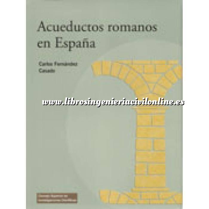 Imagen Historia de la construcción Acueductos romanos en españa