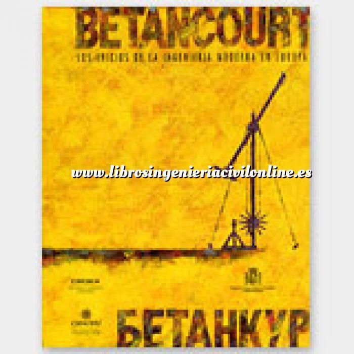 Imagen Historia de la construcción Betancourt  Los inicios de la ingenieria moderna en Europa