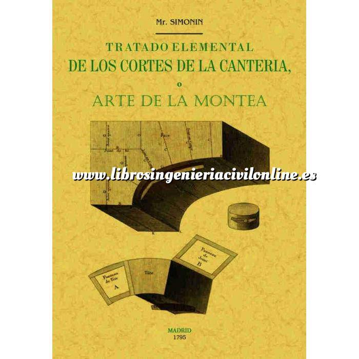 Imagen Historia de la construcción Tratado elemental de los cortes de cantería o arte de la montea
