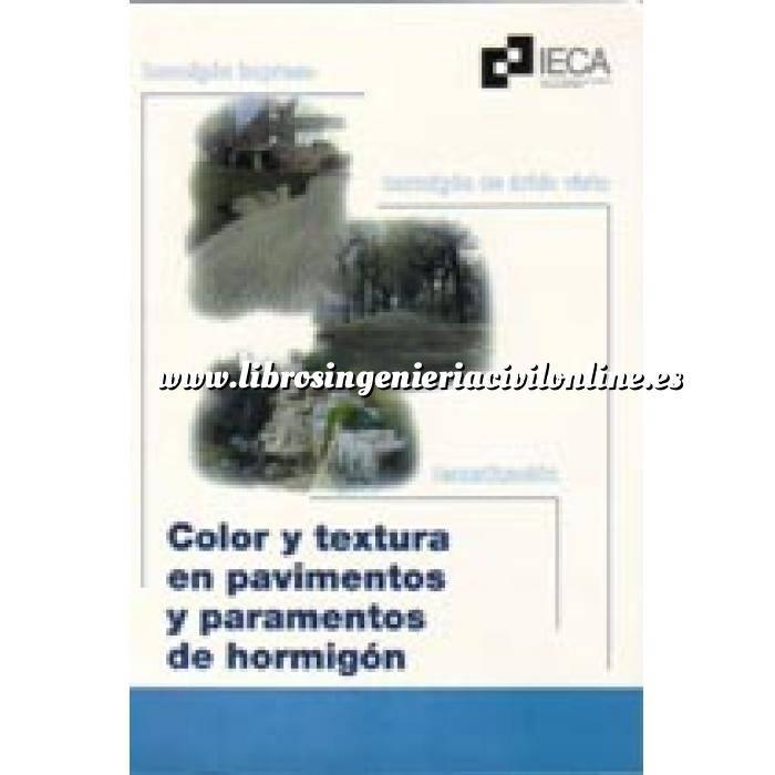 Imagen Hormigón armado Color y textura en pavimentos y paramentos de hormigón