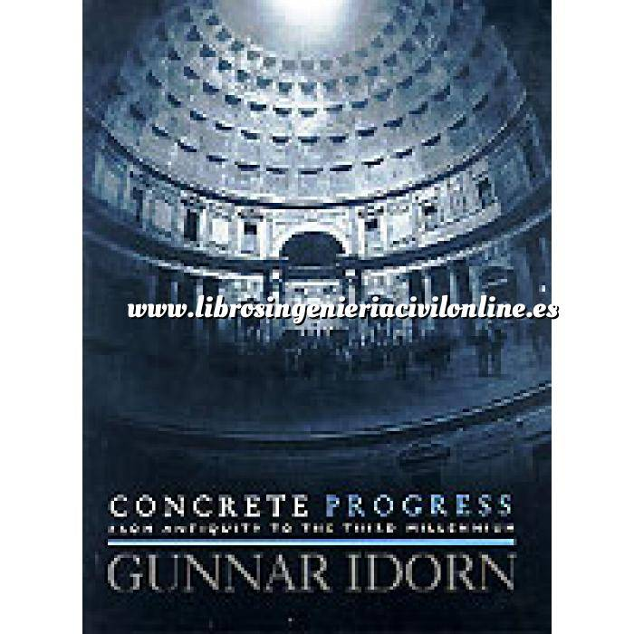 Imagen Hormigón armado Concrete progress from antiquity to the third millennium