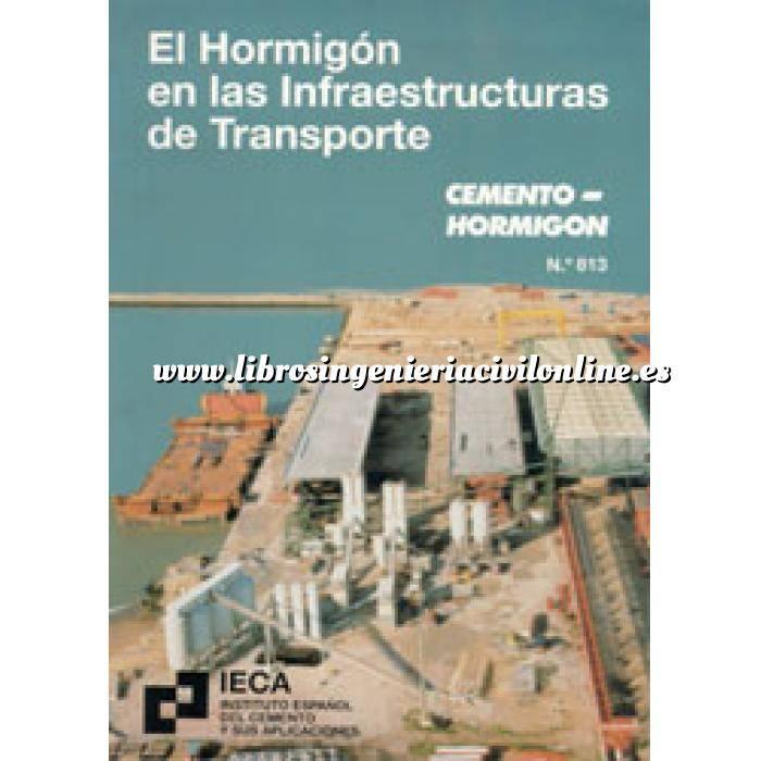 Imagen Hormigón armado El hormigón en las infraestructuras del transporte