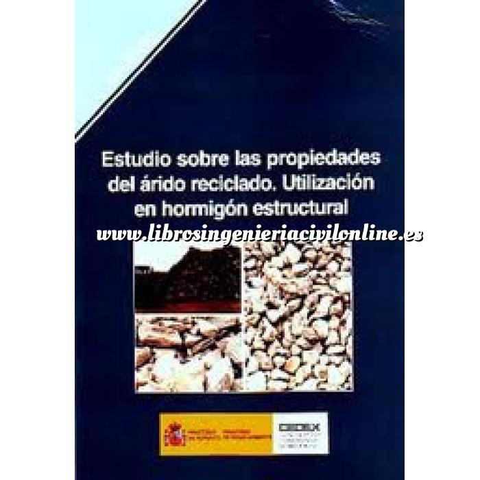 Imagen Hormigón armado Estudio sobre las propiedades del árido reciclado. Utilización en hormigón estructural